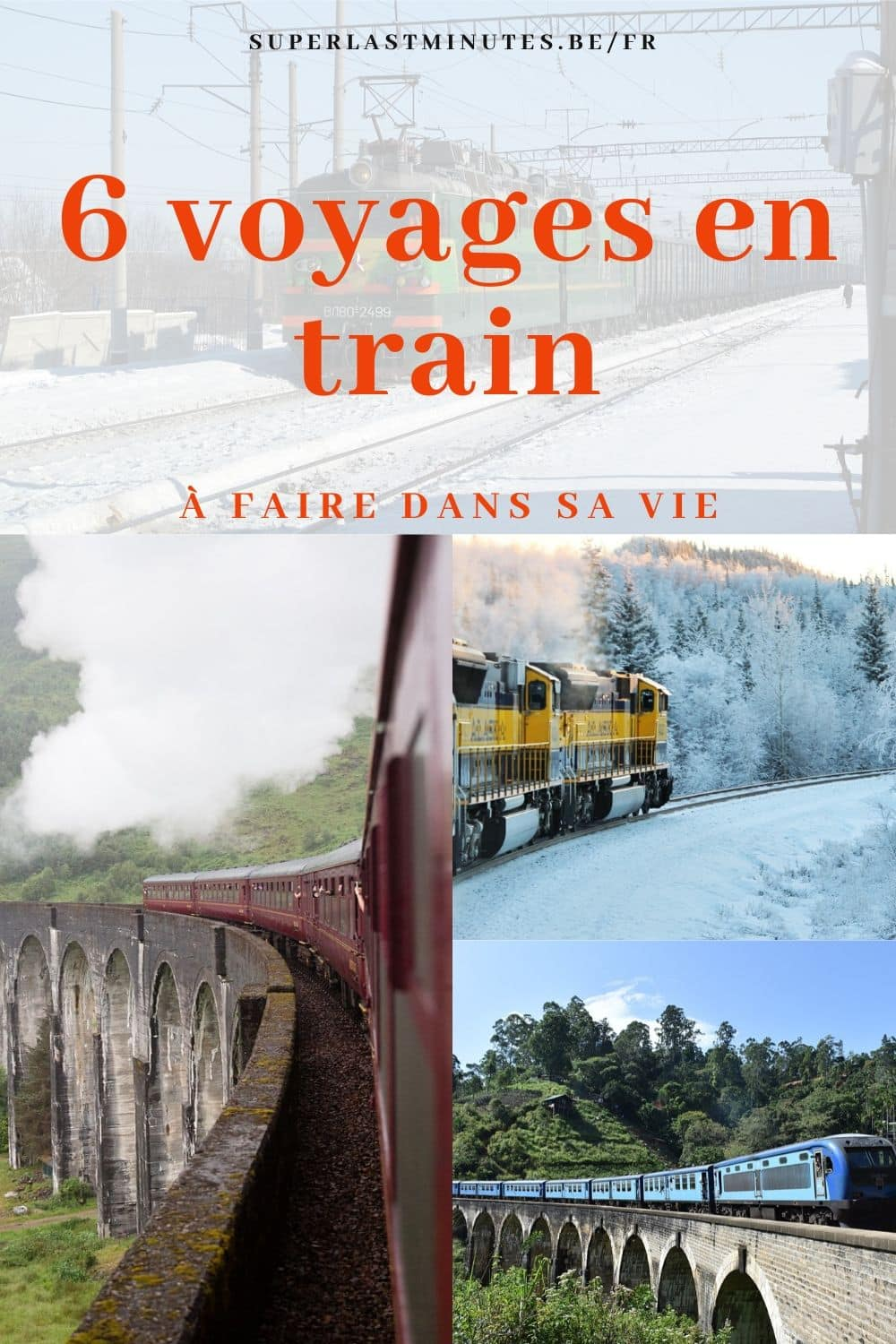 6 voyages en train