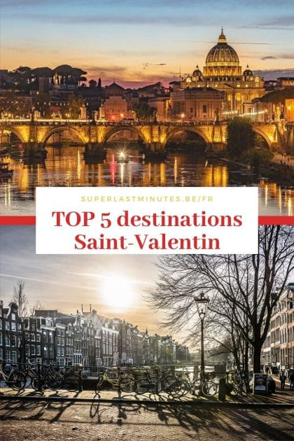 TOP 5 destinations Saint-Valentin