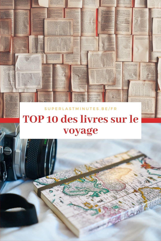 Top 10 des livres sur le voyage