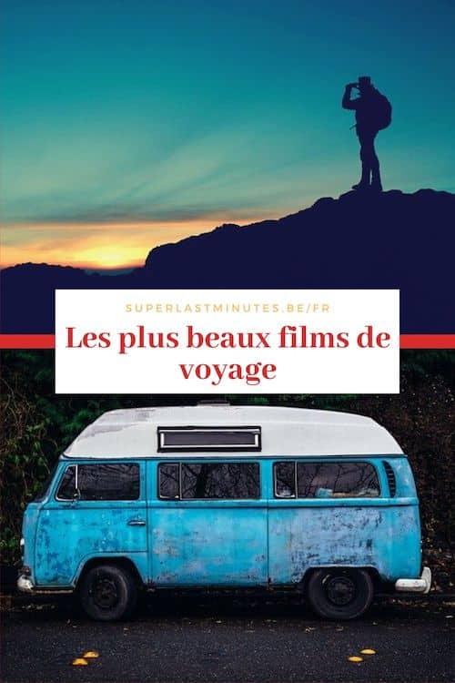 les plus beaux films de voyage